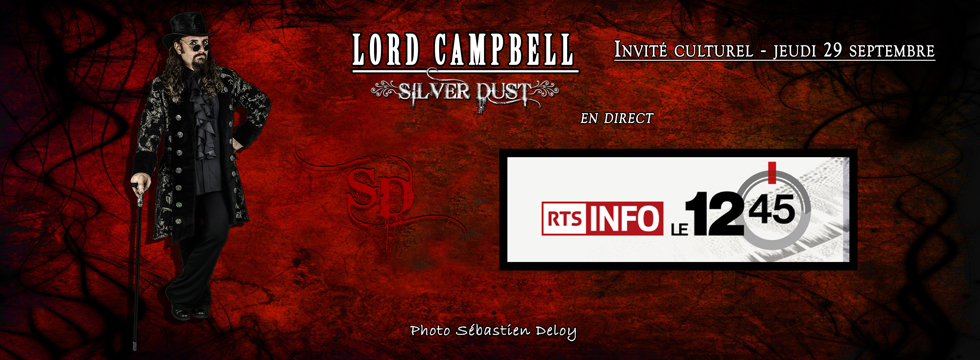 Lord Campbell en direct sur la RTS